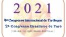 4º Congresso Internacional de Tarólogos  &  2º Congresso Brasileiro de Tarô